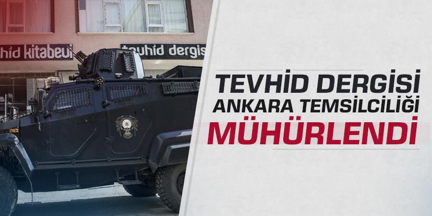 Tevhid Dergisi Ankara Temsilciliğine Operasyon