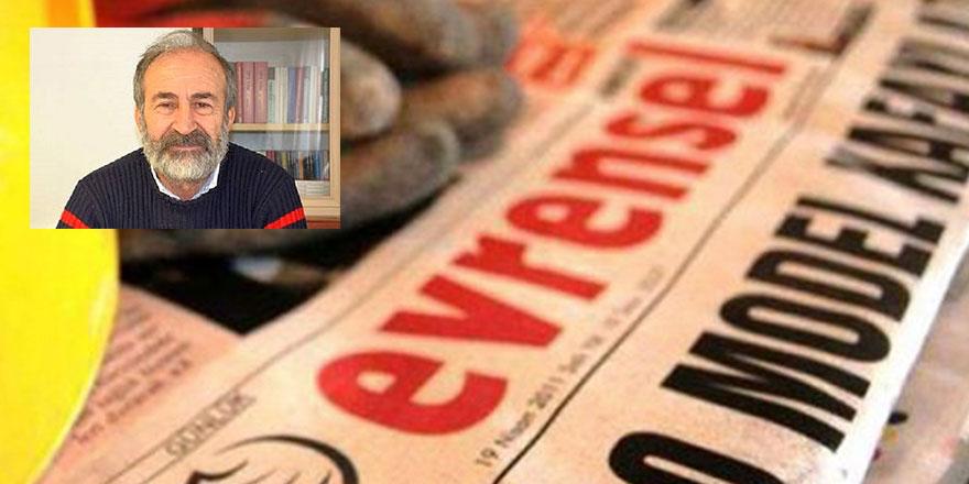 Evrensel Gazetesi yazarından hakça yazı!