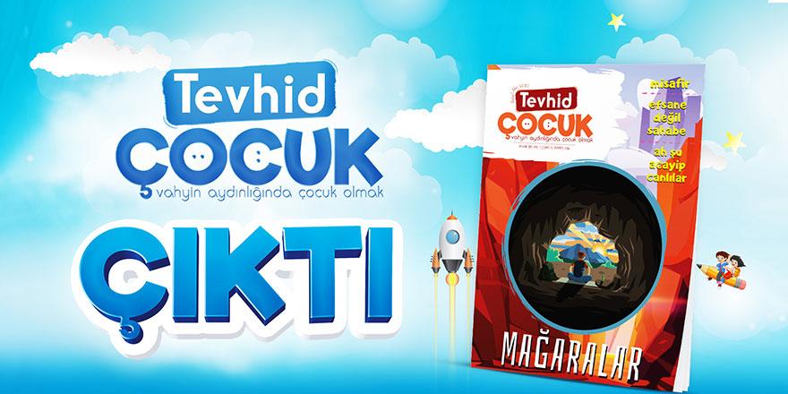 Tevhid Çocuk Dergisi çıktı!