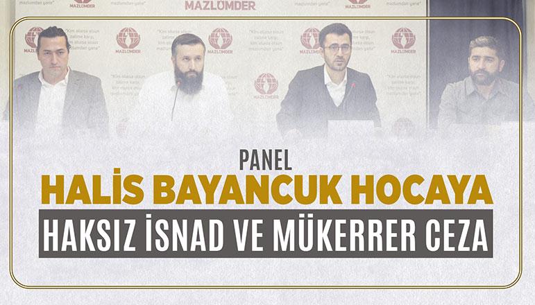 """""""Haksız İsnad ve Mükerrer Ceza Kabul Edilemez"""" paneli gerçekleştirildi"""