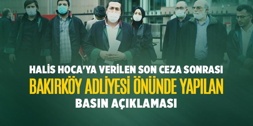 Halis Hoca'ya verilen son ceza sonrası Bakırköy Adliyesi önünde  yapılan basın açıklaması