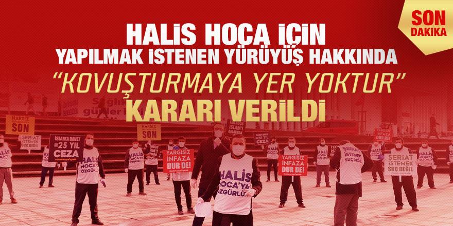 """İstanbul'da Halis Hoca için yapılmak istenen yürüyüş hakkında """"Kovuşturmaya Yer Yoktur"""" kararı verildi"""