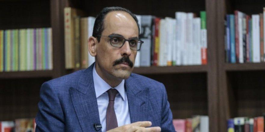Cumhurbaşkanlığı Sözcüsü İbrahim Kalın, Serrac'ın istifa kararını değerlendirdi: Libya ile anlaşmalar etkilenmez