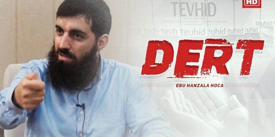 DERT - Ebu Hanzala Hoca ᴴᴰ