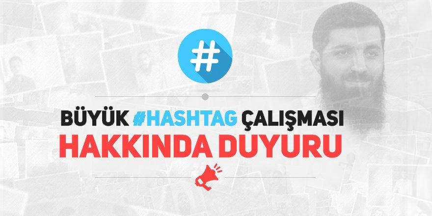 Ebu Hanzala Hoca ve mazlumlar için büyük hashtag çalışması duyurusu