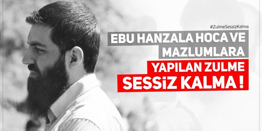 Ebu Hanzala Hoca ve mazlumlara yapılan zulme sessiz kalma