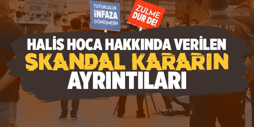 Halis Hoca hakkında verilen skandal kararın ayrıntıları