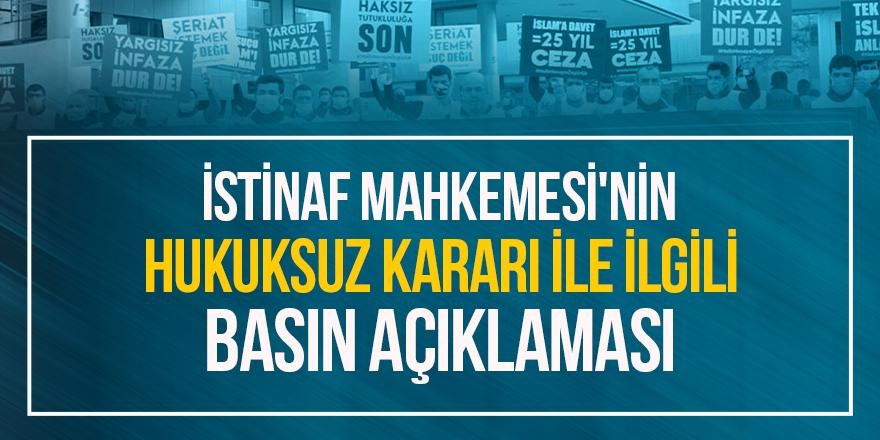 İstinaf Mahkemesi'nin hukuksuz kararı ile ilgili basın açıklaması