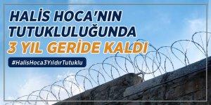 Halis Hoca'nın tutukluluğunda 3 yıl geride kaldı