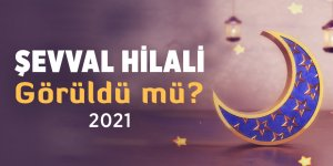 Şevval Hilali görüldü mü? Ramazan Bayramı'nın 1. günü ne zaman?