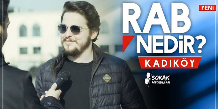Rab Nedir? - Kadıköy Sokak Röportajı